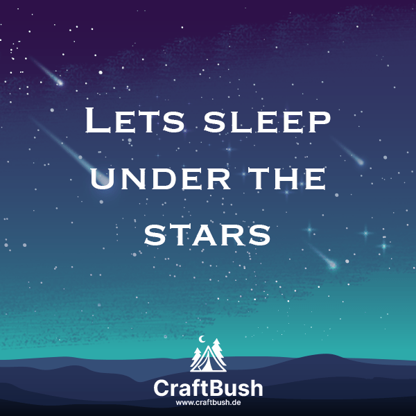 """Lets sleep under the stars"" Karte von Craftbush"